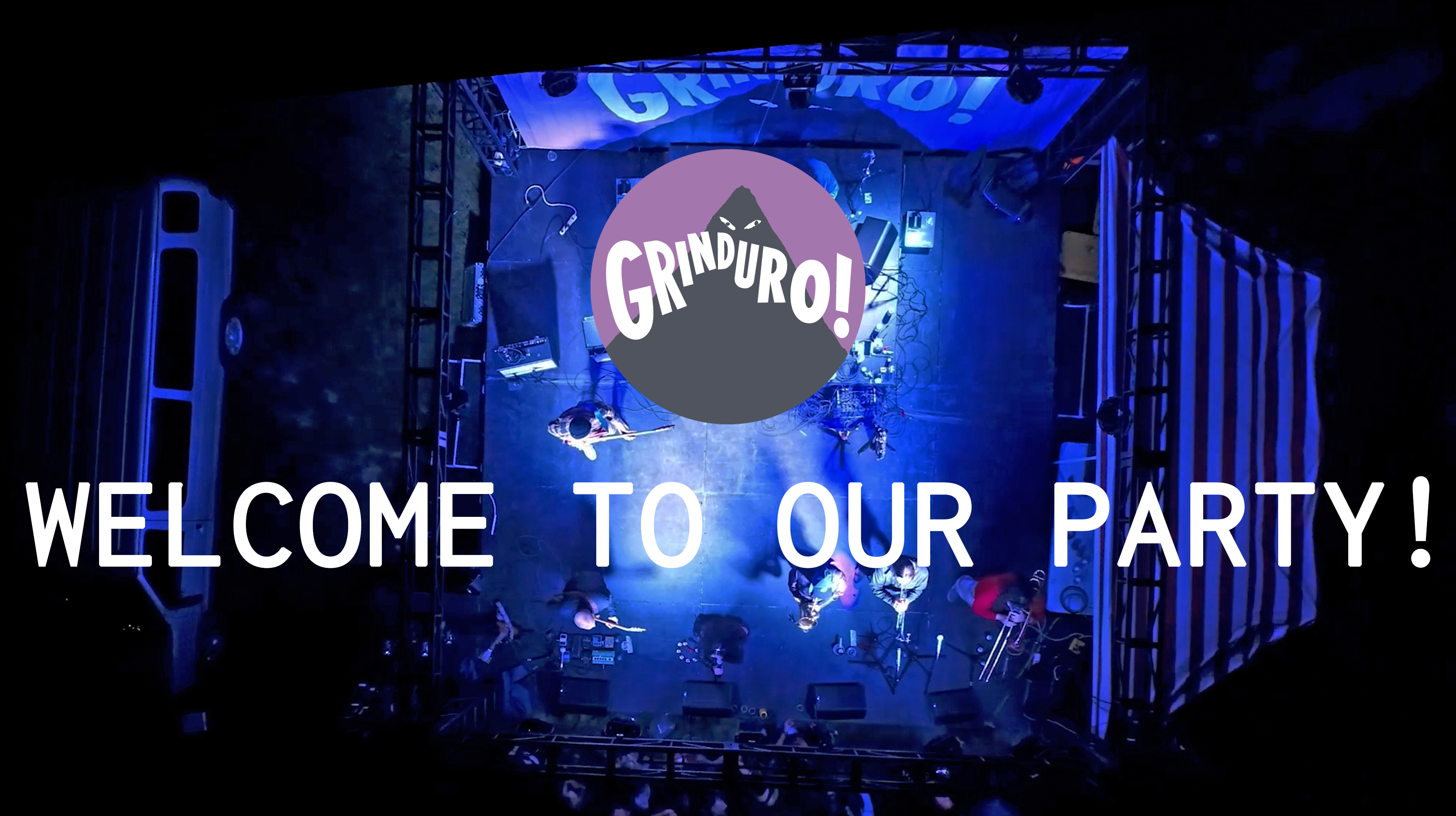 Grinduro, Welcome to our party